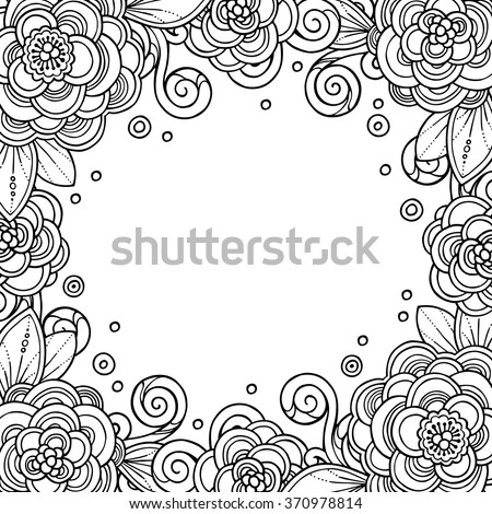 Decorative magic frame with flowers, ornate elements in doodle style. Floral, ornate, decorative, tribal design elements. Black and white background. Zentangle coloring book page - stock vector