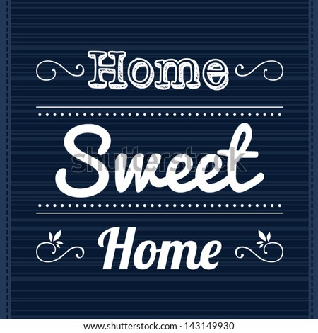 Decorative template frame design with slogan Home Sweet Home, vector