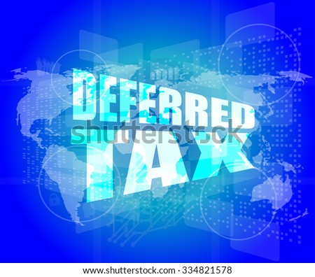 deferred tax words on digital screen with world map vector illustration - stock vector
