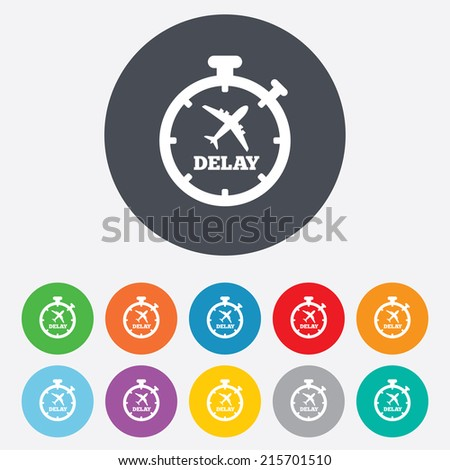 Delayed flight sign icon. Airport delay timer symbol. Airplane icon. Round colourful 11 buttons. Vector - stock vector