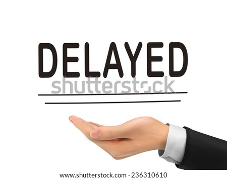 delayed word holding by realistic hand over white background - stock vector