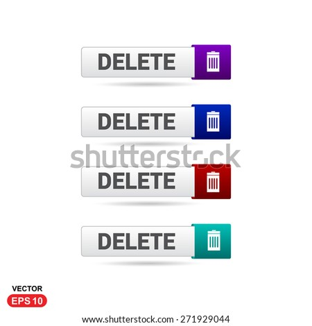 Delete Icon Button. Abstract beautiful text button with icon. Purple Button, Blue Button, Red Button, Green Button, Turquoise button. web design element. Call to action gray icon button - stock vector
