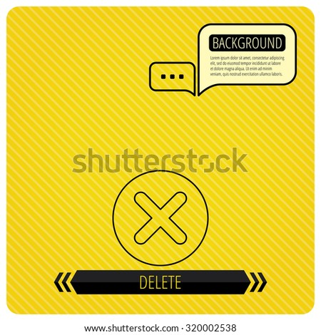Delete icon. Decline or Remove sign. Cancel symbol. Chat speech bubbles. Orange line background. Vector - stock vector