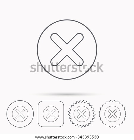 Delete icon. Decline or Remove sign. Cancel symbol. Linear circle, square and star buttons with icons. - stock vector