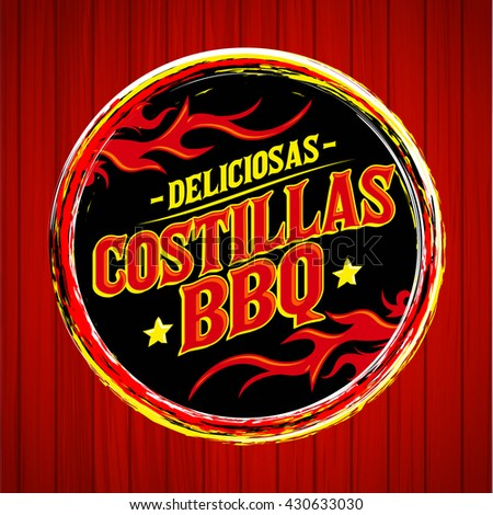 Deliciosas Costillas BBQ - Delicious BBQ Ribs spanish text, Grunge rubber stamp, fast food icon, emblem - stock vector