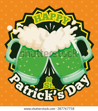 Delicious limited edition green beer for St. Patrick's Day in poster with a nice toast to quench thirst with friends. - stock vector