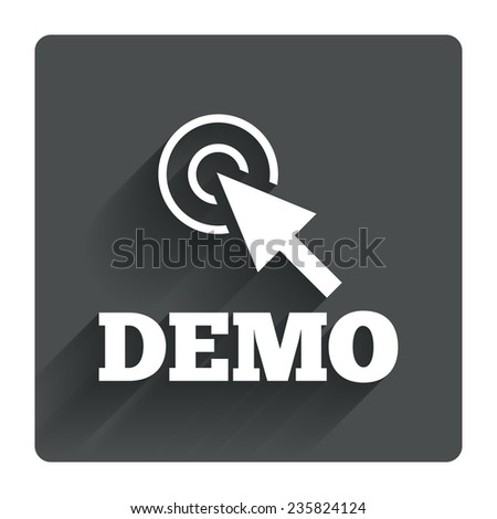Demo with cursor sign icon. Demonstration symbol. Gray flat square button with shadow. Modern UI website navigation. Vector - stock vector