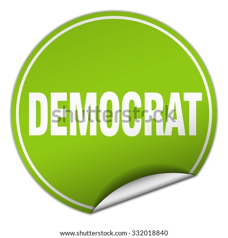 Democrat round green sticker isolated on white