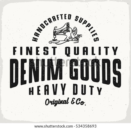 Denim goods print for t shirt or apparel retro artwork in black and white