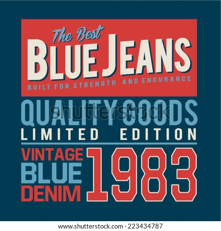 Denim vintage typography, t-shirt graphics, vectors