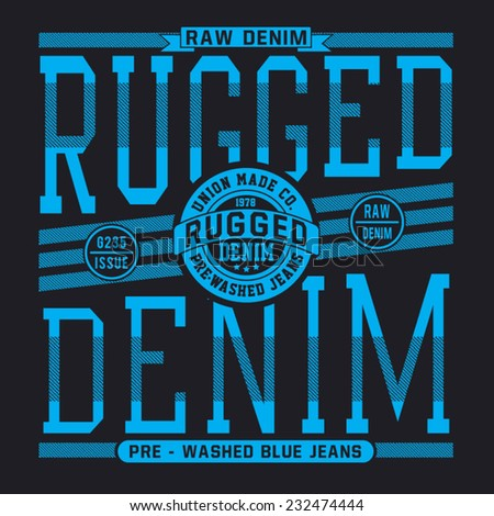 Denim vintage typography, t-shirt graphics, vectors - stock vector