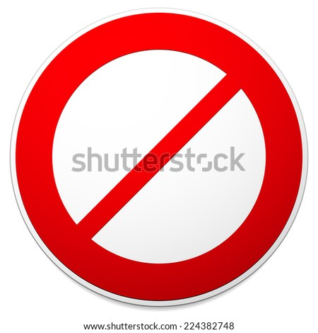 Deny, do not, prohibition sign. Restriction, no entry, no way vector - stock vector