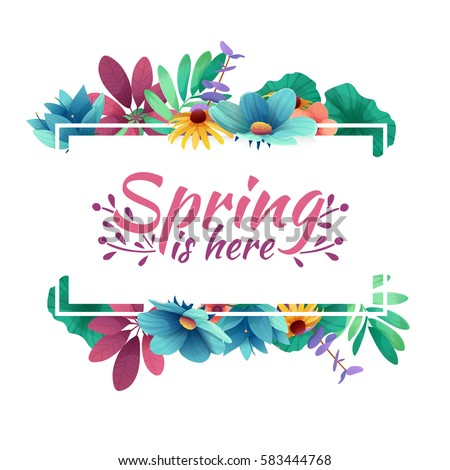 Design banner with  spring is here logo. Card for spring season with white frame and herb. Promotion offer with spring plants, leaves and flowers decoration.  Vector