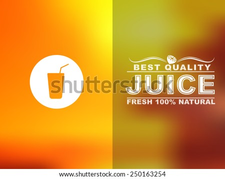 Design cards for juice cafe or shop. Blurred background. Vector illustration. - stock vector