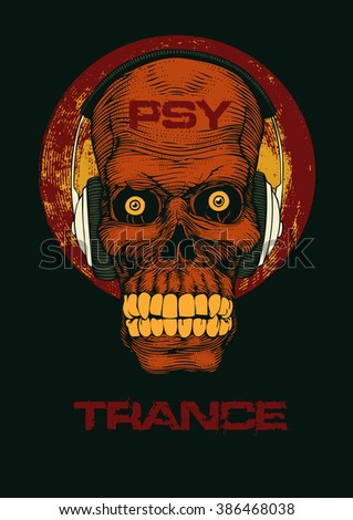 Design for t-shirt print with DJ Skull with headphones and the words Psy Trance. vector illustration.  - stock vector