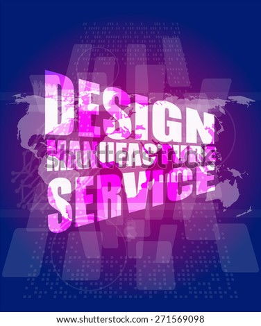 design manufacture service words on digital binary touch screen, vector business template, charts, graphs, presentation, web design scheme, business vector infographics - stock vector