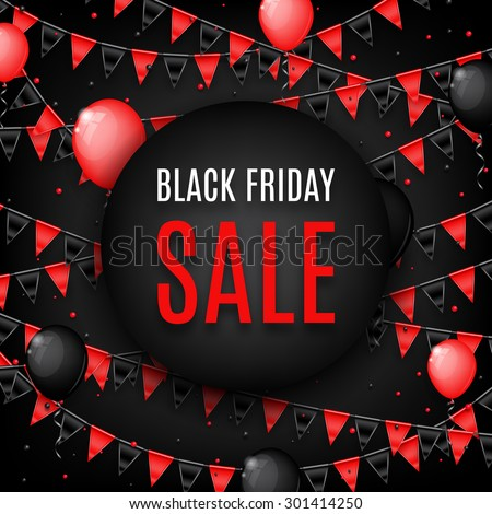 Design of banner of Black Friday sale. Vector background of sale with photorealistic garland with flags, balloons and place for text. - stock vector