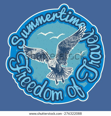 """Design t-shirt  """"Summertime Freedom of Travel"""" with seagulls and vintage fonts. vector illustration.  - stock vector"""