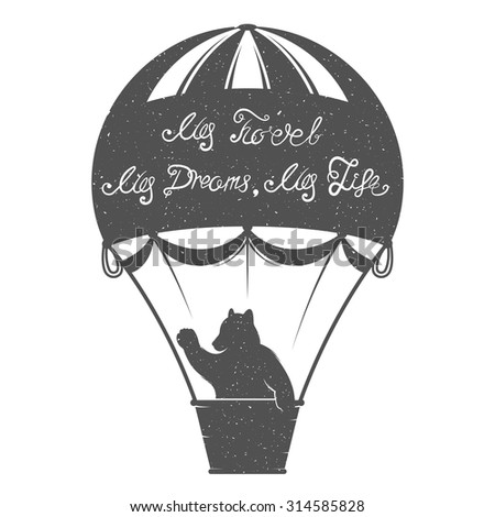 Design vintage illustration Travel Bear with quote. Hipster print of bear on balloon. Romantic trip for posters, prints of t-shirt and for design your projects. - stock vector