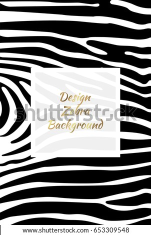 Design zebra background. Zebra print, animal skin. Poster, banner. Black and