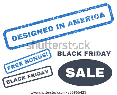 Designed In America rubber seal stamp watermark with additional banners for Black Friday offers. Vector smooth blue stickers. Text inside rectangular banner with grunge design and unclean texture.