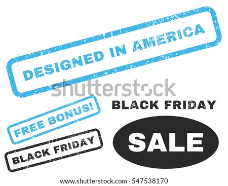 Designed In America rubber seal stamp watermark with bonus design elements for Black Friday offers. Vector blue and gray emblems. Text inside rectangular shape with grunge design and unclean texture.