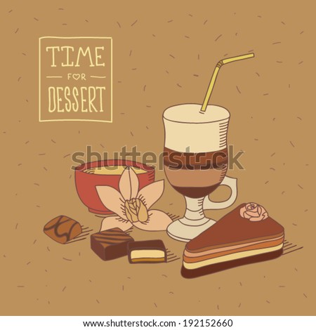 Dessert time still life illustration with cup of cappuccino, piece of brownie cake with flower on top, chocolate sweets with cream stuffing, bowl with vanilla cream and vanilla flower in vintage style