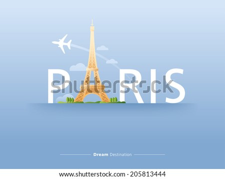 destination, travel, france, paris, eiffel tower, typography - stock vector