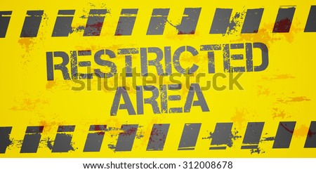 detailed illustration of a grungy Restricted Area background, eps10 vector - stock vector