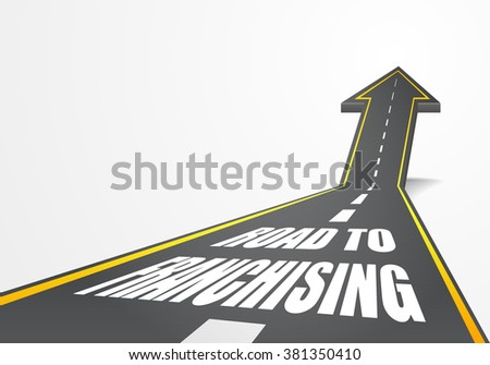 detailed illustration of a highway road going up as an arrow with Franchising text, eps10 vector - stock vector