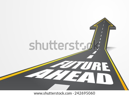detailed illustration of a highway road going up as an arrow with future ahead text, eps10 vector - stock vector