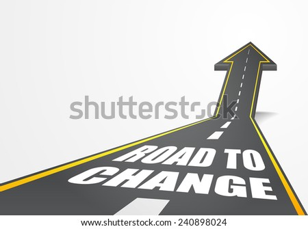 detailed illustration of a highway road going up as an arrow with Road To Change text, eps10 vector - stock vector