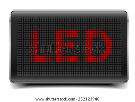 detailed illustration of a LED Panel with LED letters, eps10 vector - stock vector