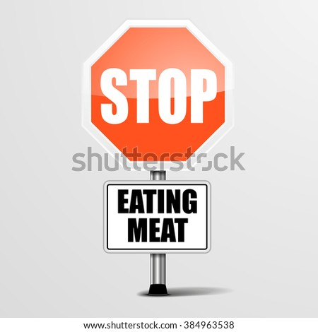 detailed illustration of a red stop Eating Meat sign, eps10 vector - stock vector