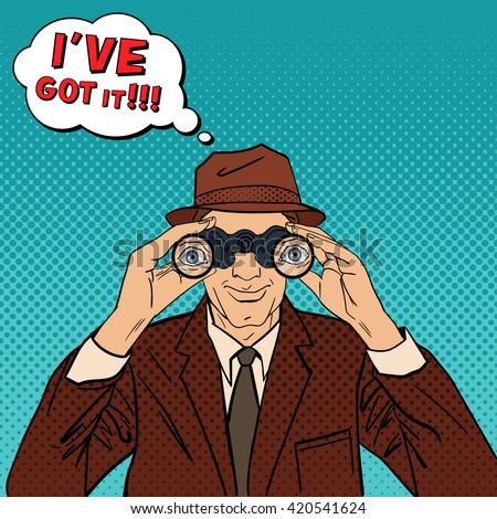 Detective with Binoculars. Man in Hat Spying for Somebody. Vintage Detective. Pop Art. Comic Style. Comic Bubble. Vector illustration - stock vector