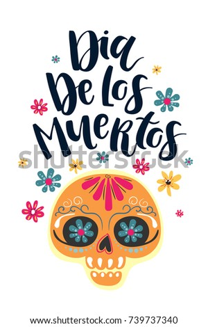 Dia de los muertos mexican day stock vector 739737340 shutterstock dia de los muertos mexican day of the dead greeting card with lettering m4hsunfo