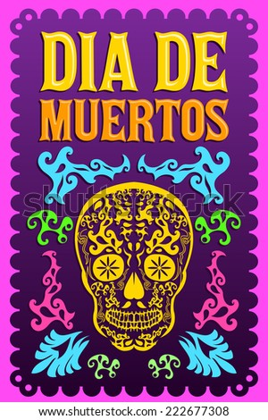 Dia de Muertos - Mexican Day of the death spanish text colorful vector decoration  - stock vector