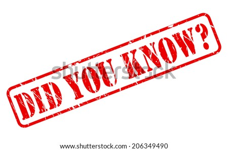 DID YOU KNOW red stamp text on white - stock vector