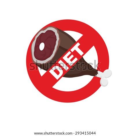 Diet sign logo. Meat forbidden sign. Cross out  ham. Stop food. Vector illustration.  - stock vector