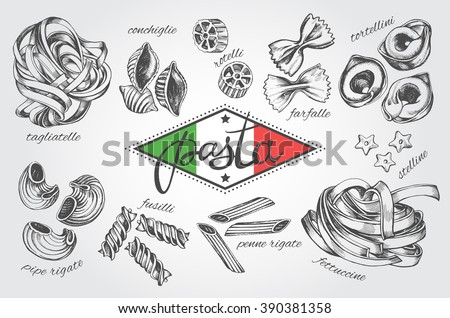 Different types of authentic Italian pasta. Hand drawn set. Vector illustration in vintage style. Menu or signboard template for restaurant. - stock vector