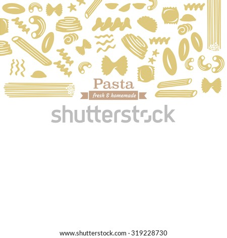 Different types of pasta with Fresh & homemade label and white copyspace - stock vector