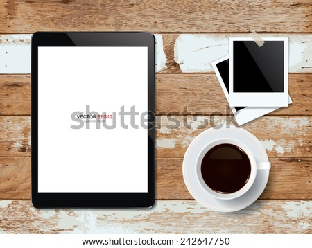 Digital tablet with coffee cup and photo frame on vintage wooden texture. Vector illustration.