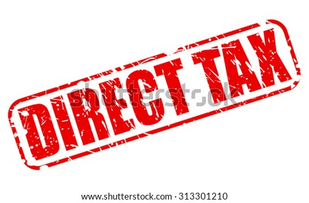 Direct Tax red stamp text on white - stock vector