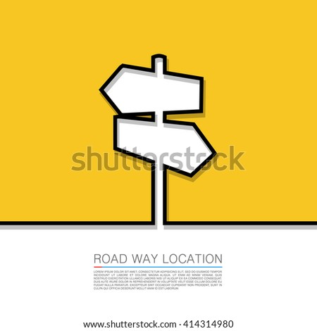 Direction arrow sign, Vector abstract background with direction arrow sign. The concept of a decision making standing on road junction. Movement in an unknown direction. uncertainty choice - stock vector