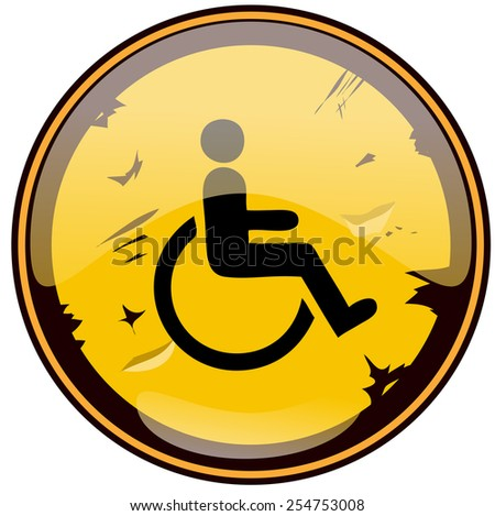 Disabled Grunge Round Glossy Sign, Vector Illustration isolated on White Background.  - stock vector