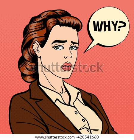 Disappointed Businesswoman. Sad Woman. Comic Bubble with Expression. Desperate Woman. Pop Art. Comic Style. Vector illustration