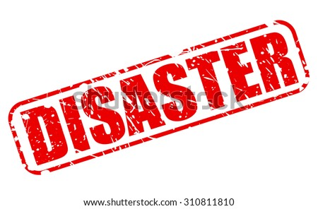 DISASTER red stamp text on white - stock vector