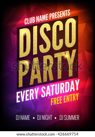 Disco Party Poster Template. Night Dance Party flyer. Disco party golden design template on dark colorful background. golden background - stock vector