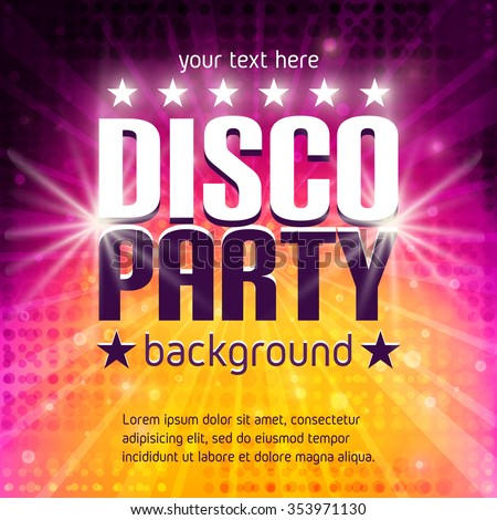 Disco party poster with place for text. Colorful halftone background. Disco poster. Disco background. Dance party. Disco Party Flyer. Vector Illustration - stock vector
