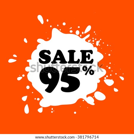 Discount on white blot. Colored blot. Orange color backgraund. Discount 95 percent. Discount 95 percent. Vector label. Ninety five percent sale. - stock vector